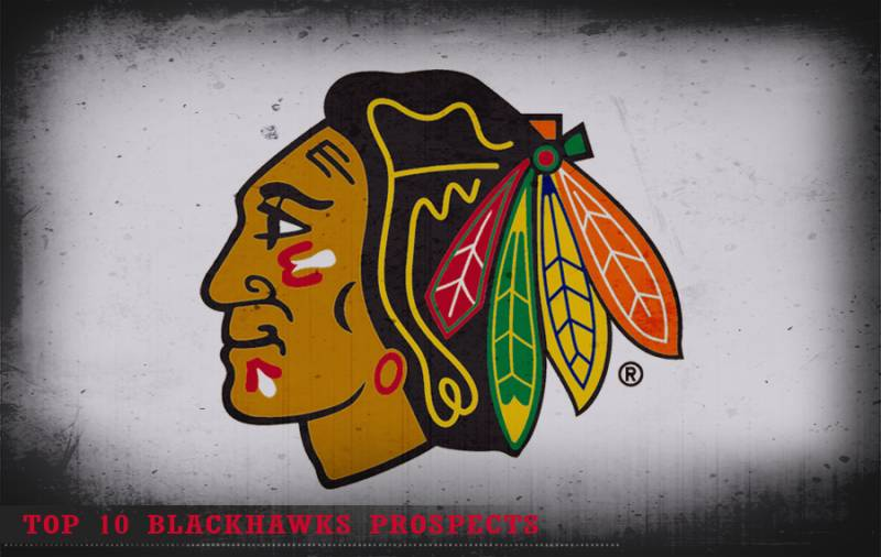 Top 10 Chicago Blackhawks Prospects